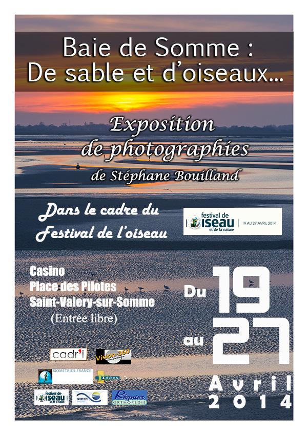 """Expo-photo """"Baie de Somme, de sable et d'oiseaux"""" – Festival de l'oiseau du 19 au 27 Avril 2014 à Saint-Valery-sur-Somme"""